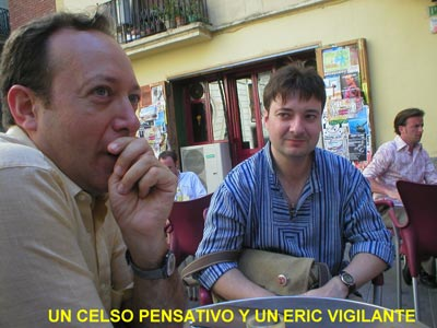 Un Celso pensativo y un Eric vigilante