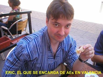 Eric, el que se encarga de AEs en Valencia